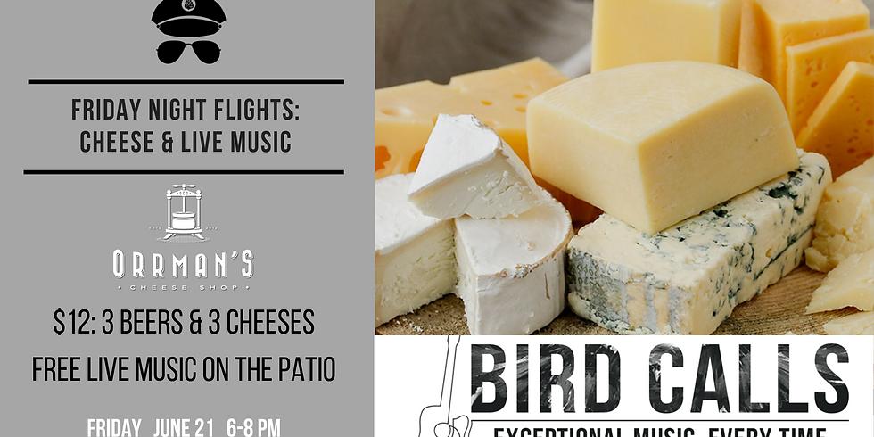 Friday Night Flight: Orrman's Cheese