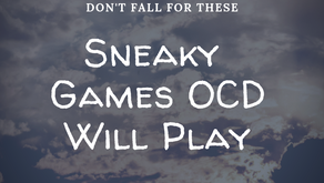 Sneaky Games OCD Will Play