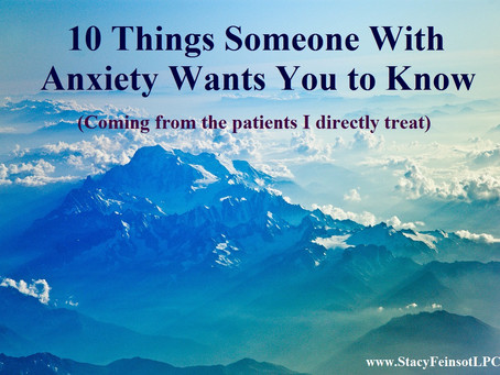 10 Things Someone With Anxiety Wants You to Know