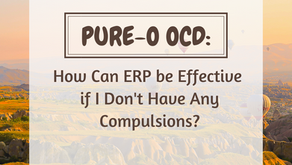 Pure-O OCD: How Can ERP be Effective if I Don't Have Any Compulsions?