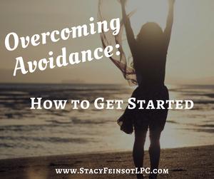 Overcoming Avoidance