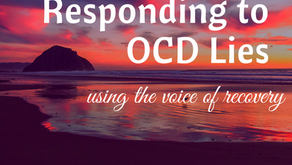 Responding to OCD Lies: From the Voice of Recovery