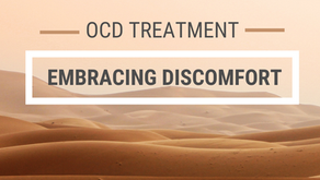 OCD Treatment: ERP and Embracing Discomfort