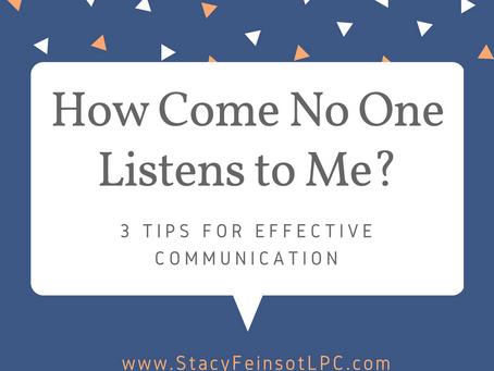 How Come No One Listens to Me?