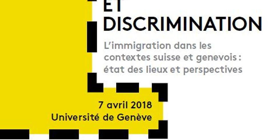 Journée: Entre Intégration et discrimination  | L'immigration dans les contextes suisses et genevois