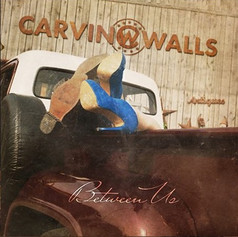 Carvin Walls _Between Us_