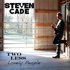Steven Cade Two Less Lonely People EP co