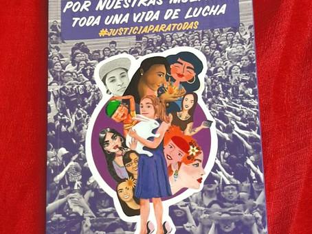 """Presentación del segundo libro """"Por nuestras muertas toda una vida de lucha, #JusticiaParaTodas"""