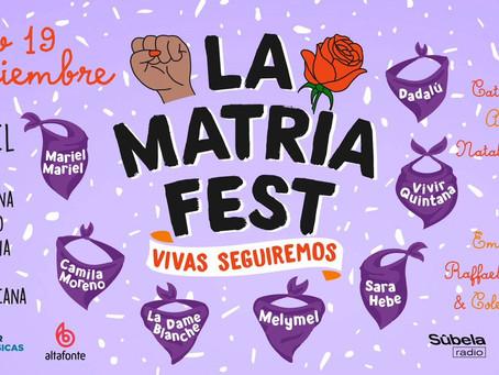 La Matria Fest, Vivas seguiremos!: Festival conmemora el día contra el femicidio