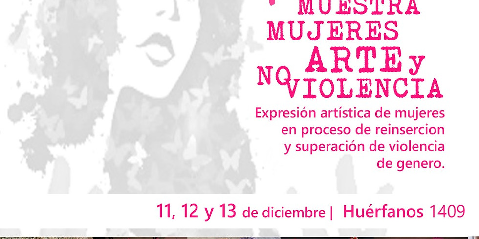 """Muestra """"Mujeres, Arte y No violencia"""""""