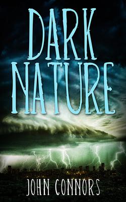 Dark Nature cover by Glendon Haddix, Streetlight Graphics