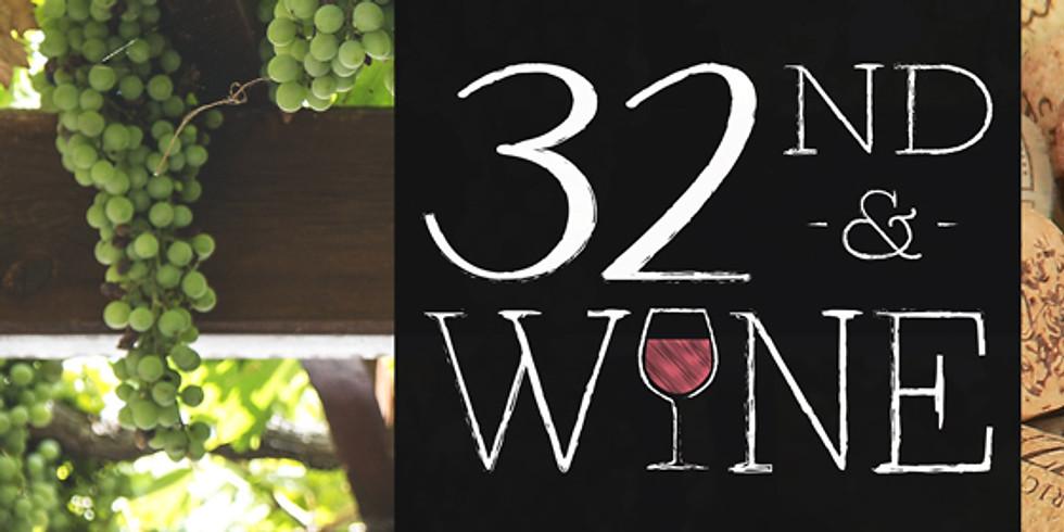 32nd & Wine