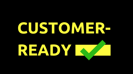 Is your start-up customer-ready?