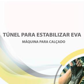 Túnel para estabilizar EVA