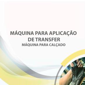 Máquina para aplicação de transfer