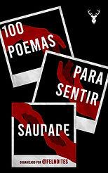 100 Poemas para Sentir Saudade.jpg