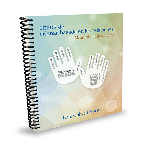 Relationship Based Parenting - Facilitator's Manual (Spanish)