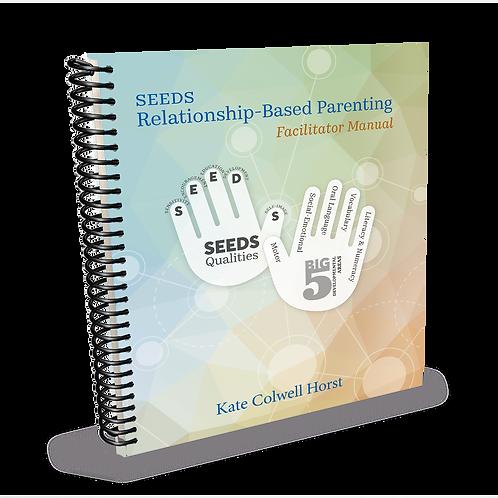Relationship Based Parenting - Facilitator's Manual (English)