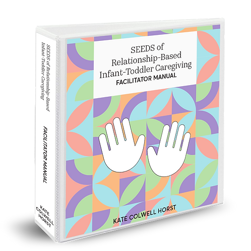 Infant Toddler Facilitator Manual