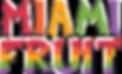 miami.fruit.logo-stack.PNG