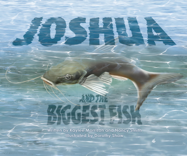 Joshua and the Biggest Fish
