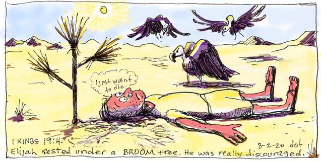 Elijah rests under the broom tree. 080220