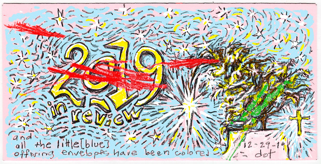 End of 2019, Last Envelope Already Colored by Bailey 122919