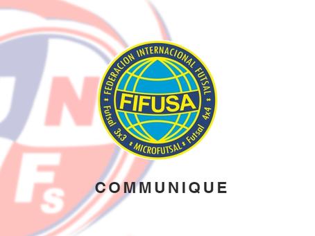 COMMUNIQUE FIFUSA : Compétitions mondiales de Futsal et Microfutsal