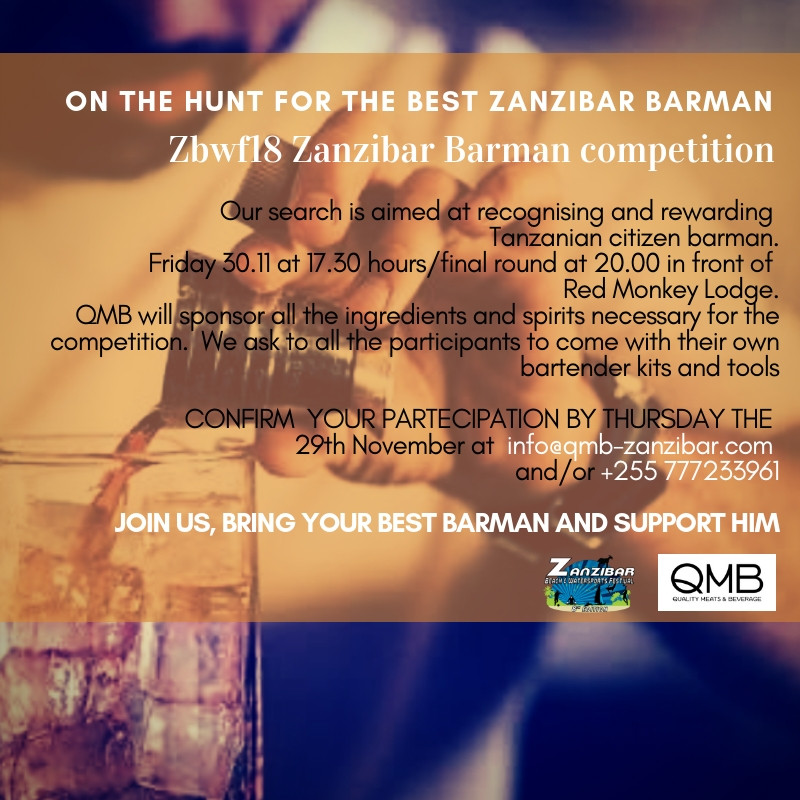 On the hunt for the best Zanzibar Barman. The competittion is open only to tanzanian citizens, it is free to partecipate and tere are price to be won! The jury will be chosen on the spot. The competition will be on Friday at 5pm in front of Red Monkey Lodge. Please to partecipate at the competition send an email to info@qmb-zanzibar.com and apply your registration. JOIN US!