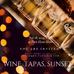 WINE, TAPAS, SUNSET.