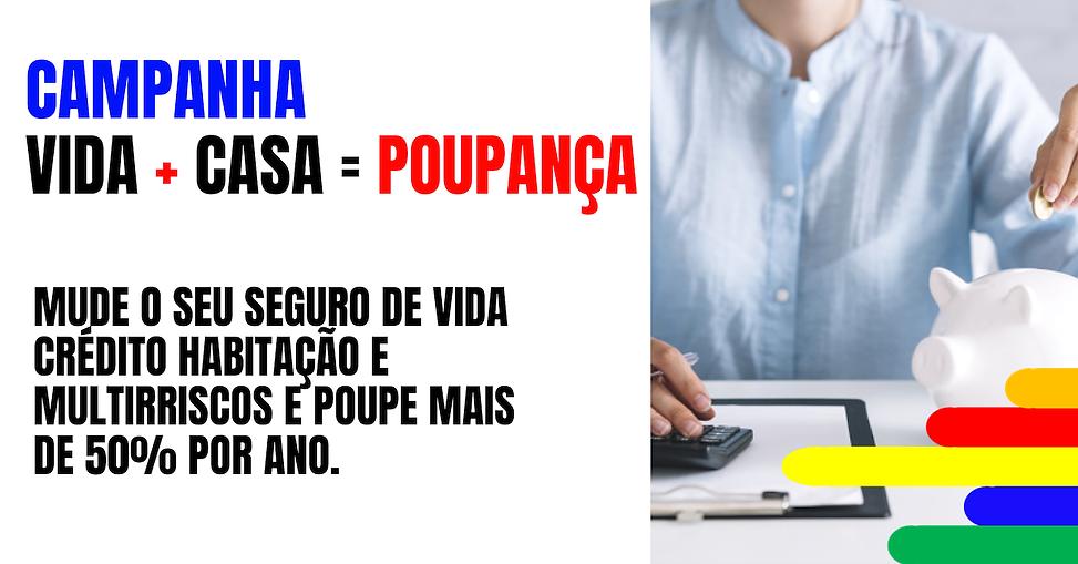 CAMPANHA_VIDA+CASA-POUPANÇA2.png