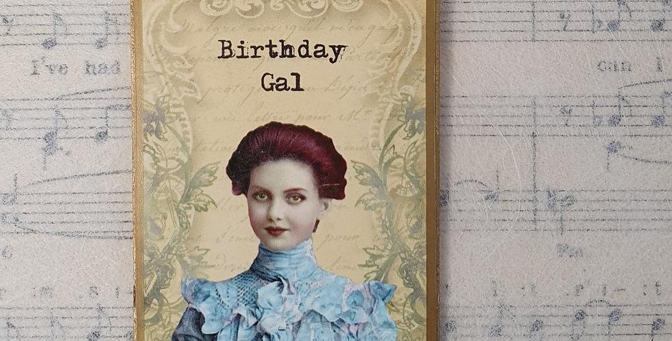 Birthday Gal