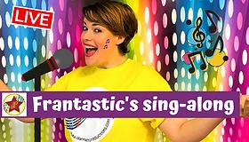 Frantastic's sing-along.png