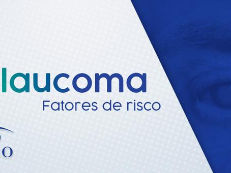 Glaucoma: fatores de risco