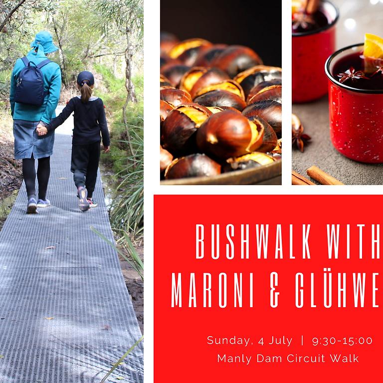 Bushwalk with Heisse Maroni &Glühwein