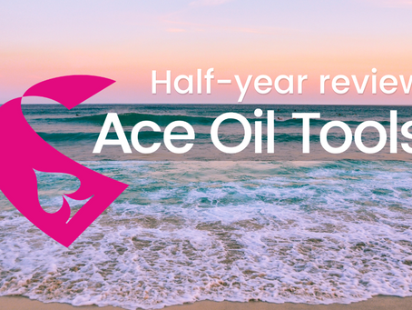 Half-year review from Ace Oil Tools