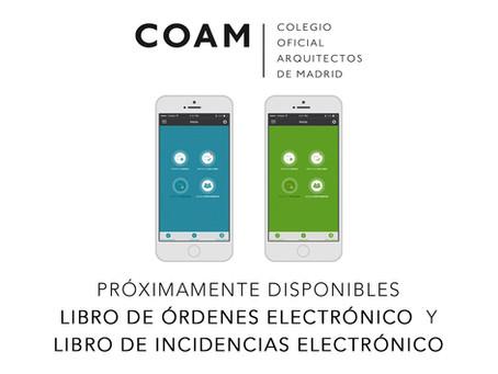 El COAM integrará el Libro de Órdenes electrónico (Loe) y el Libro de Incidencias electrónico (Lie)
