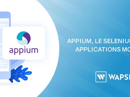Appium, le Selenium de vos applications mobiles