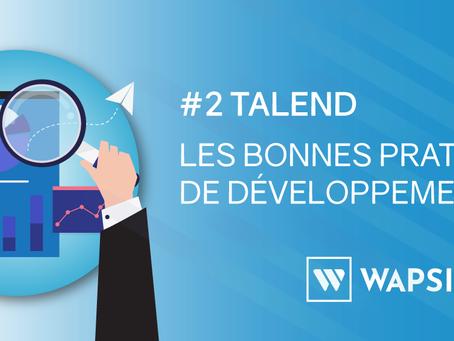 Talend for Data Integration : Les Bonnes Pratiques - Part 2