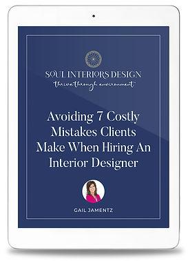 E-book by Gail E. Jamentz – Avoiding 7 Costly Mistakes Clients Make When Hiring An Interior Designer
