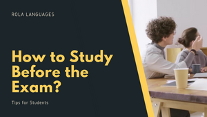 How to Study Before the Exam: Tips for Students