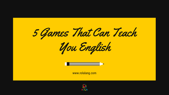 5 Games That Can Teach You English