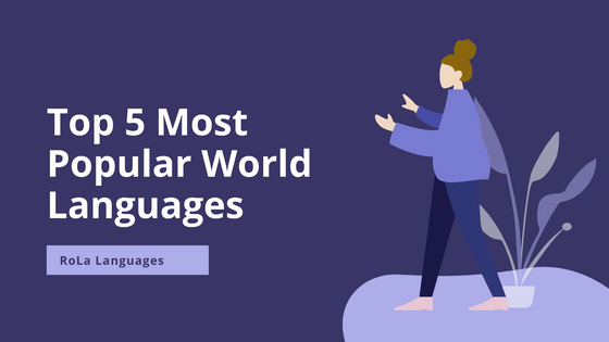 Top 5 Most Popular World Languages