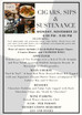 Join us for a night of......Cigars, Sips and Sustenance November 23