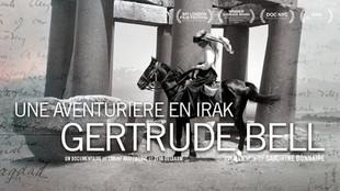 UNE AVENTURIÈRE EN IRAK : GERTRUDE BELL