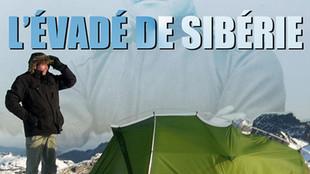 L'ÉVADÉ DE SIBÉRIE