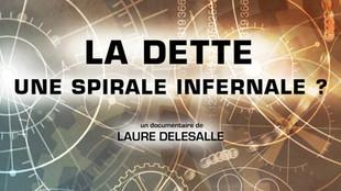 LA DETTE - UNE SPIRALE INFERNALE ?