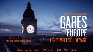 GARES D'EUROPE - LES TEMPLES DU VOYAGE