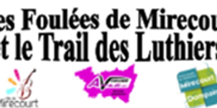 Inscription 8km Foulées de Mirecourt - Trail des Luthiers