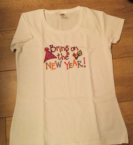 Bring on the new year t shirt